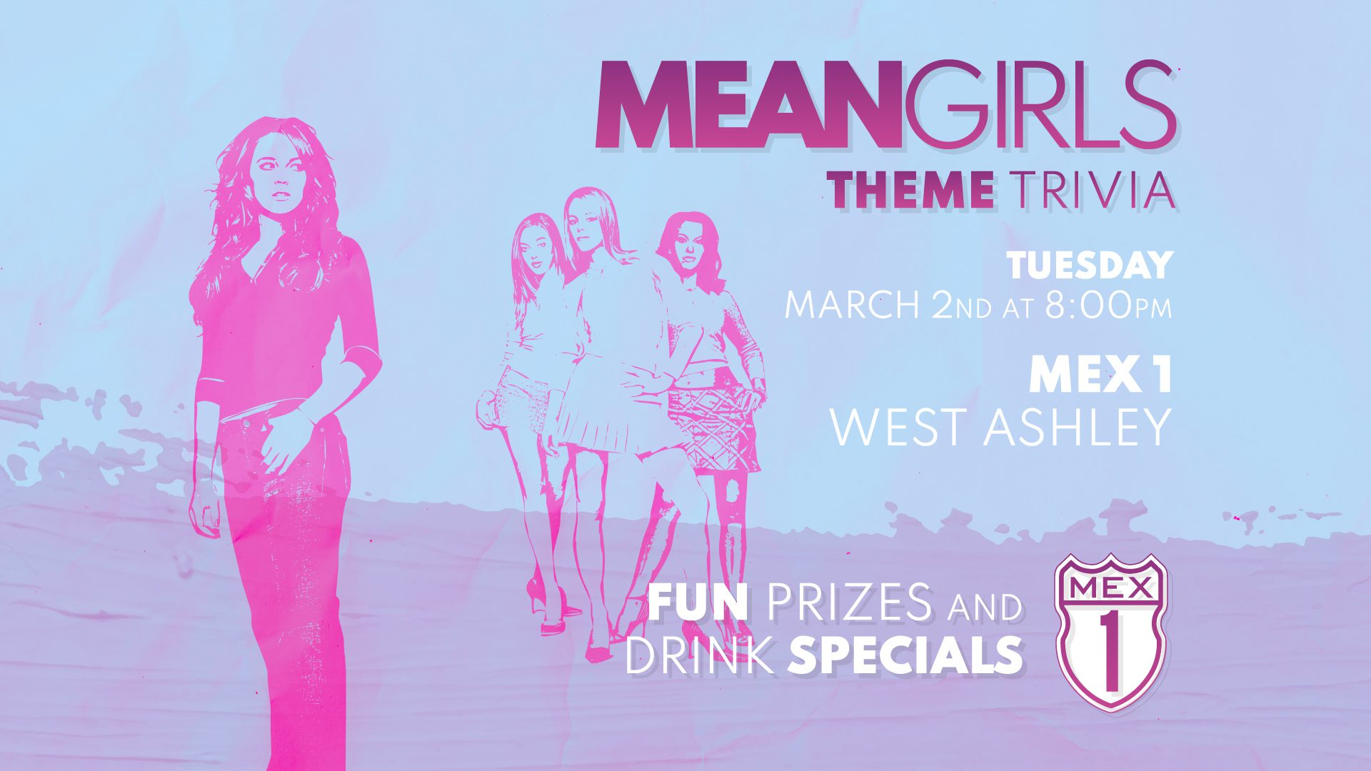 Mean Girls Theme Trivia at Mex 1 West Ashley on Tuesday, March 2nd at 8pm