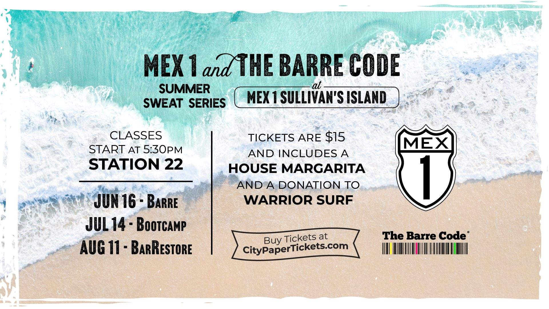 Summer Sweat Series with Mex 1 and The Barre Code